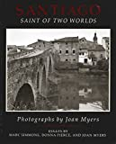 Santiago: Saint of Two Worlds by Joan Myers (1991-11-02)