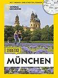 National Geographic Reiseführer: Streifzüge München. Die besten Stadtspaziergänge um alle Highlights zu Fuß zu entdecken. Mit Karten. NEU 2019