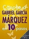 Image de Conoce a Gabriel García Márquez en 10 pasos