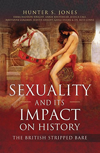 Sexuality and Its Impact on History: The British Stripped Bare di Hunter S Jones