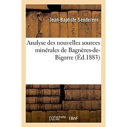 Analyse des nouvelles sources minérales de Bagnères-de-Bigorre