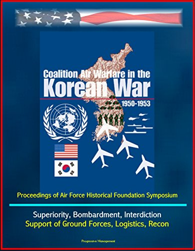 coalition-air-warfare-in-the-korean-war-1950-1953-proceedings-of-air-force-historical-foundation-sym
