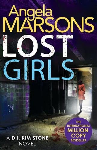 lost-girls-a-fast-paced-gripping-thriller-novel-detective-kim-stone-crime-thriller-series