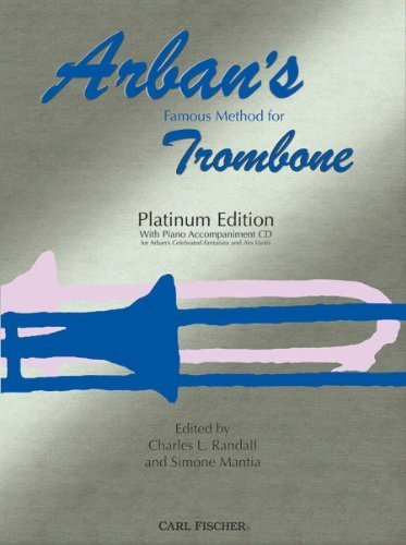 O23PE - Arban's Famous Method for Trombone: Platinum Edition by Jean-Baptiste Arban (2009-01-01)