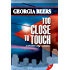Too Close To Touch (English Edition)