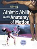 Athletic Ability and the Anatomy of Motion, 3e