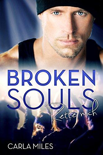 Broken Souls: Rette mich von [Miles, Carla]
