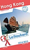 Guide du Routard Hong Kong, Macao 2014/2015