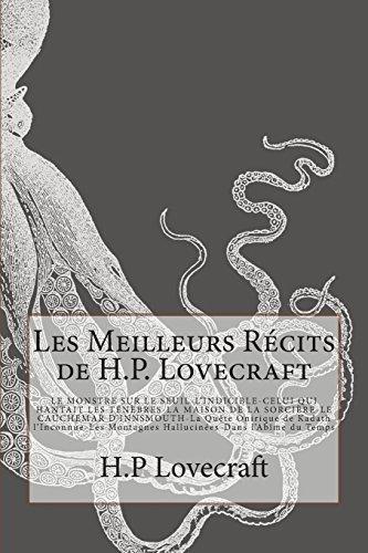 Les Meilleurs Recits de H.P. Lovecraft: Le Monstre Sur Le Seuil-L'Indicible-Celui Qui Hantait Les Tenebres -La Maison de La Sorciere- Le Cauchemar D'I by H. P. Lovecraft (July 18,2014)