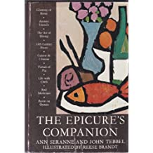 The Epicure's Companion; Edited by Ann Seranne [Pseud. ] and John Tebbel. Illus. by Reese Brandt