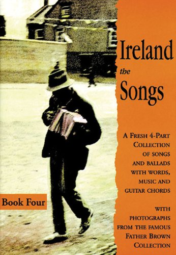ireland-the-songs-bk-4-a-fresh-4-part-collection-of-songs-and-ballads-with-words-music-and-guitar-ch