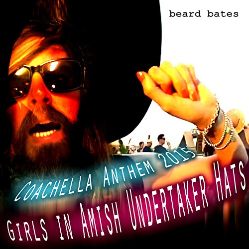 Coachella Anthem 2015 - Girls in Amish Undertaker (Undertaker Hat)