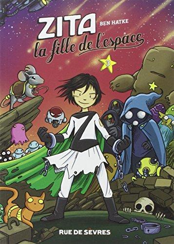 Zita, la fille de l'espace, Tome 3 :