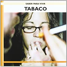 Tabaco (Saber Para Vivir/ Learning to Live)