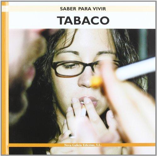 Tabaco (Saber Para Vivir/ Learning to Live) por Elisardo Becoña Iglesias