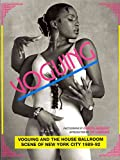 [(Voguing and the House Ballroom Scene of New York 1989-92)] [By (author) Chantal Regnault ] published on (December, 2011) - Soul Jazz Records - 31/12/2011