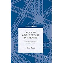 Modern Architecture in Theatre: The Experiments of Art et Action