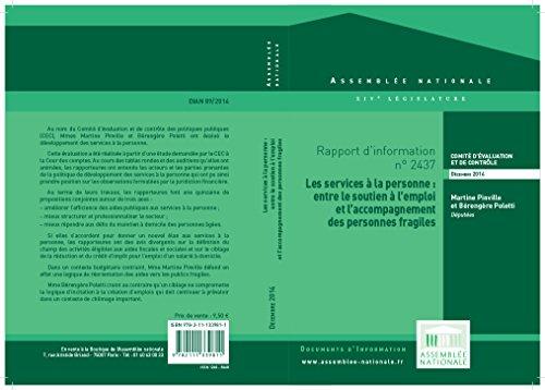 Rapport d'information sur l'évaluation du développement des services à la personne (French Edition)