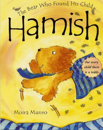 Hamish The Bear Who Found His Child