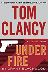 Tom Clancy Under Fire: A Campus Novel