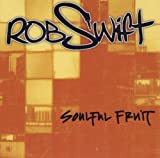 Songtexte von Rob Swift - Soulful Fruit