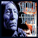 Sacred Spirit II: More Chants And Dances Of The Native...