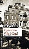 Operation Villa Hügel (Zeitgeschichtliche Kriminalromane im GMEINER-Verlag) bei Amazon kaufen
