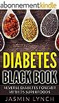 Diabetes: Diabetes Black Book: Revers...