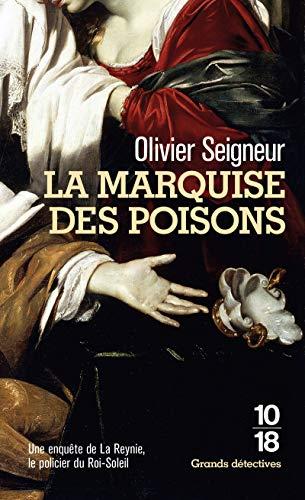 La Marquise des poisons par  Olivier SEIGNEUR