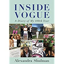 Inside Vogue: A Diary Of My 100th Year (Fig Tree)