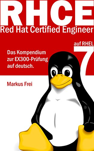 Red Hat Certified Engineer (RHCE) auf RHEL 7 - Das Kompendium zur ...