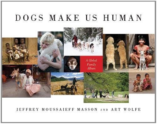 Dogs Make Us Human: A Global Family Album (Familie Thema Foto-album)