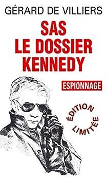 SAS 6 Dossier Kennedy par [de Villiers, Gérard]