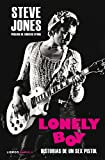 Lonely Boy: Historias de un Sex Pistol (Música y cine)