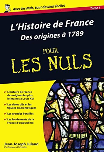 L'Histoire de France Poche Pour les Nuls - Des origines à 1789