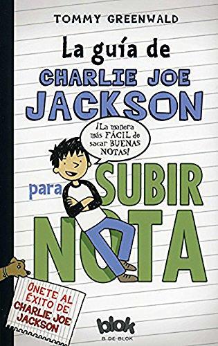 La guía de Charlie Joe Jackson para subir nota (Escritura desatada)