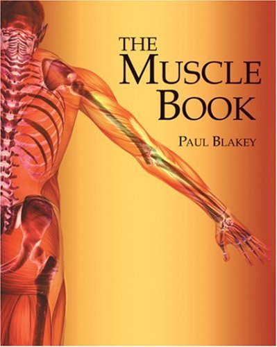 The Muscle Book by Paul Blakey (2007-03-12)