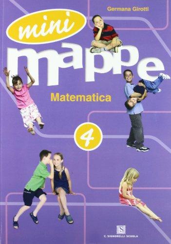 Mini mappe. Matematica. Per la 4ª classe elementare