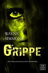 Grippe: Zombie-Roman (German Edition)