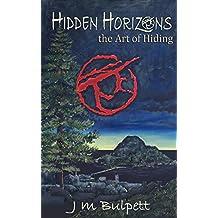 Hidden Horizons: the Art of Hiding