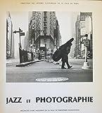 Jazz et photographie : Exposition, ARC, Musée d'art moderne de la Ville de Paris, 25 octobre 1983-8 janvier 1984