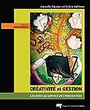 Créativité et gestion - Les idées au service de l'innovation - Format Kindle - 9782760529281 - 23,99 €