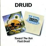 Toward the Sun/Fluid Druid