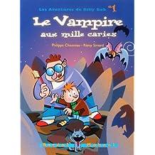 LE VAMPIRE AUX MILLE CARIES