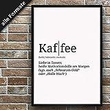 Definition: Kaffee   DIN A3   Premium Spruch-Poster für Küche Wohnzimmer oder WG   Kunstdruck für den Bilderrahmen
