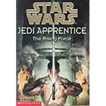 The Rising Force (Star Wars Jedi Apprentice) by Dave Wolverton (1999-10-15)