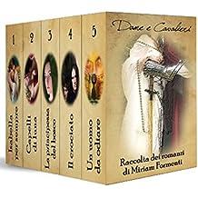 DAME E CAVALIERI  (Raccolta di cinque romanzi)