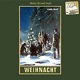 Weihnacht: mp3-Hörbuch, Band 24 der Gesammelten Werke (Karl Mays Gesammelte Werke, Band 24)