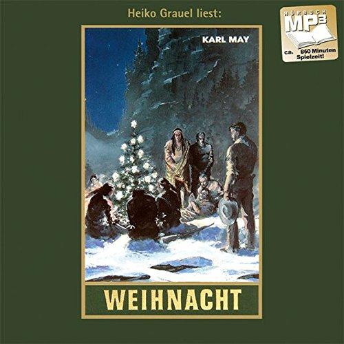 (Weihnacht: mp3-Hörbuch, Band 24 der Gesammelten Werke (Karl Mays Gesammelte Werke, Band 24))
