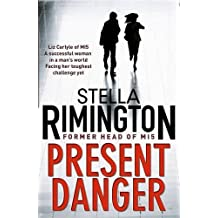 Present Danger by Stella Rimington (2010-07-29)